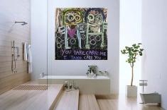 You Take Care Me I Take Care You - Print on Canvas 48 x 48